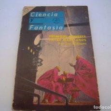Libros de segunda mano: CIENCIA Y FANTASIA PRIMEROS HOMBRES ENTRE MARCIANOS. Lote 152545086