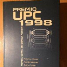 Libros de segunda mano: PREMIO UPC 1998. COLECCIÓN NOVA DE CIENCIA FICCIÓN. Nº 123. . Lote 152575962
