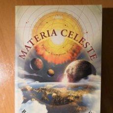 Libros de segunda mano: MATERIA CELESTE. RICHARD GARFINKLE. COLECCIÓN NOVA DE CIENCIA FICCIÓN. Nº 161.. Lote 152579706