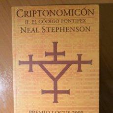 Libros de segunda mano: CRIPTONOMICÓN. TOMO II. EL CÓDIGO PONTÍFEX. NEAL STEPHENSON. NOVA CF Nº 151.. Lote 152581946
