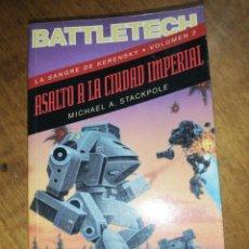Libros de segunda mano: MICHAEL A. STACKPOLE, ASALTO A LA CIUDAD IMPERIAL. Lote 152586606