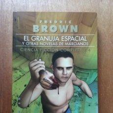 Libros de segunda mano: EL GRANUJA ESPACIAL Y OTRAS NOVELAS DE MARCIANOS, FREDRIC BROWN, GIGAMESH, 2008. Lote 152594342