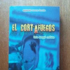 Libros de segunda mano: EL CORTAFUEGOS, LUIS ANGEL COFIÑO, ESPIRAL CIENCIA FICCION, 2002. Lote 152693794
