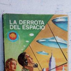 Libros de segunda mano: ESPACIO EL MUNDO FUTURO Nº 391 - LOUIS G. MILK - LA DERROTA DEL ESPACIO. Lote 152820246