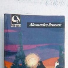 Libros de segunda mano: NEBULAE 1ª Nº 81 - ALEXANDRE ARNOUX - EL REINO DE LA FELICIDAD - E.D.H.A.S.A. 1962 - . Lote 152823674