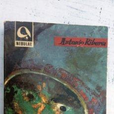 Libros de segunda mano: NEBULAE 1ª Nº 4 - ANTONIO RIBERA, DEDICADO A PACO VALVERDE TORNÉ EN 1962 - E.D.H.A.S.A. 1962 -. Lote 152827030