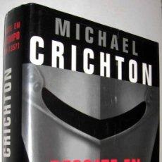 Libros de segunda mano: RESCATE EN EL TIEMPO (1999-1357) - MICHAEL CRICHTON . Lote 152889086