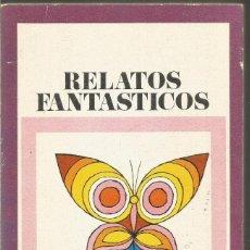 Libros de segunda mano: RELATOS FANTASTICOS. AA.VV.. Lote 153469242