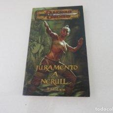 Libros de segunda mano: FANTASIA DUNGEONS AND DRAGONS JURAMENTO A NERULL LAIN. Lote 153543498