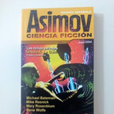 Libros de segunda mano: ASIMOV CIENCIA FICCION EDICION ESPAÑOLA Nº 9 JUNIO 2004 - 6 RELATOS Y 2 NOVELAS CORTAS. Lote 153646414