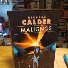 Libros de segunda mano: RICHARD CALDER. MALIGNOS. Lote 153927590