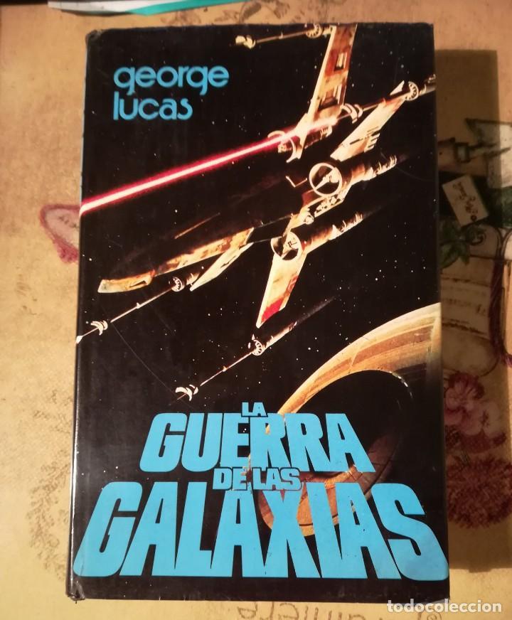 LA GUERRA DE LAS GALAXIAS - GEORGE LUCAS - 1978 (Libros de Segunda Mano (posteriores a 1936) - Literatura - Narrativa - Ciencia Ficción y Fantasía)