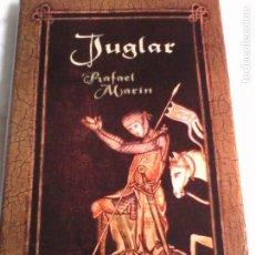 Libros de segunda mano: RAFAEL MARÍN. JUGLAR.. Lote 154198086
