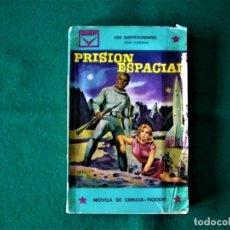 Libros de segunda mano: PRISIÓN ESPACIAL - LOS SUPERVIVIENTES - TOM GODWIN -CENIT - AÑO 1961. Lote 154592210