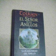 Libros de segunda mano: EL SEÑOR DE LOS ANILLOS - LA COMUNIDAD DEL ANILLO - VOL. 2 - BIBLIOTECA TOLKIEN. Lote 155314614