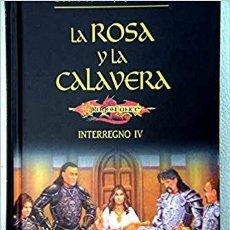 Libros de segunda mano: DRAGONLANCE. LA ROSA Y LA CALAVERA. INTERREGNO IV. JEFF CROOK. Lote 155657470