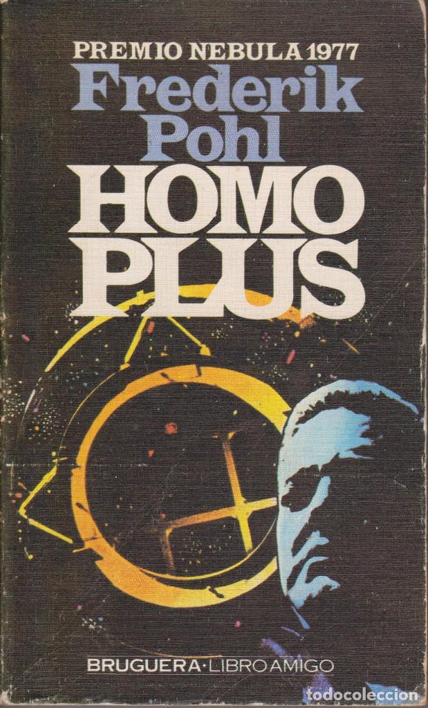HOMO PLUS - POHL, FREDERIK (Libros de Segunda Mano (posteriores a 1936) - Literatura - Narrativa - Ciencia Ficción y Fantasía)