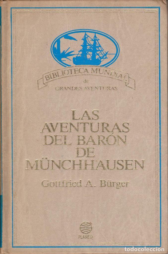 LAS AVENTURAS DEL BARÓN DE MÜNCHHAUSEN - A. BÜRGER, GOTTFRIED (Libros de Segunda Mano (posteriores a 1936) - Literatura - Narrativa - Ciencia Ficción y Fantasía)