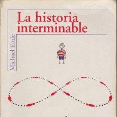 Libros de segunda mano: LA HISTORIA INTERMINABLE - ENDE, MICHAEL. Lote 155869550
