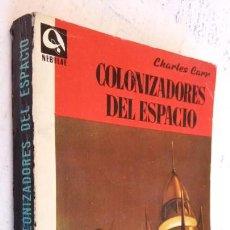 Libros de segunda mano: CIENCIA FICCIÓN NEBULAE Nº 50 - EDHASA - CHARLES CARR - COLONIZADORES DEL ESPACIO. Lote 155996350