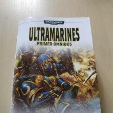 Libros de segunda mano: ULTRAMARINES. PRIMER ÓMNIBUS. WARHAMMER 40.000 - GRAHAM MCNEILL. Lote 156893946