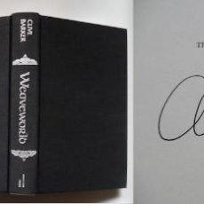 Libros de segunda mano: CLIVE BARKER FIRMA A MANO WEAVEWORLD. NUMERADO 64 DE SOLO 500 EJ. 1987. INTACTO. Lote 156948102