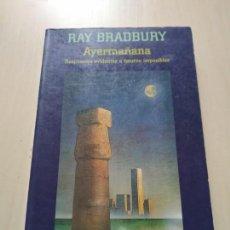 Libros de segunda mano: AYERMAÑANA - RAY BRADBURY. MINOTAURO. RARO.. Lote 197745175