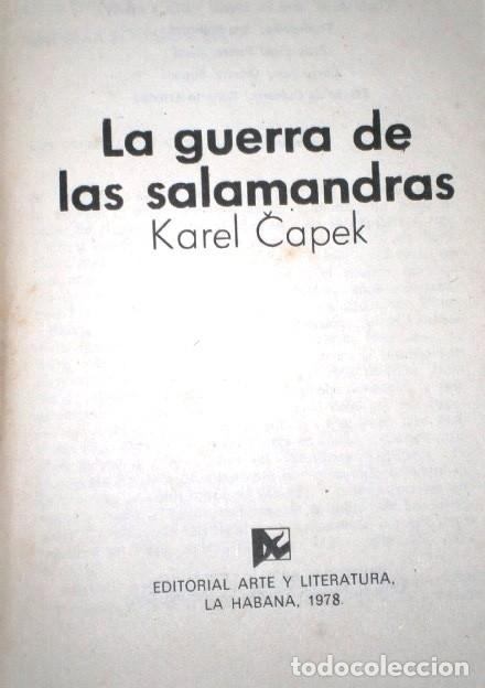 Libros de segunda mano: La guerra de las salamandras por Karel Capek de Editorial Arte y Literatura en La Habana 1978 - Foto 2 - 147935181