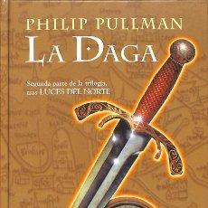 Libros de segunda mano: LA MATERIA OSCURA II. DAGA - PHILIP PULLMAN - EDICIONES B - ESCRITURA DESATADA. Lote 158164326