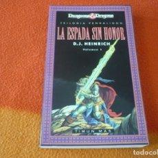 Libros de segunda mano: LA ESPADA SIN HONOR TRILOGIA PENHALIGON 1 (HEINRICH ) ¡MUY BUEN ESTADO! DUNGEONS & DRAGONS FANTASIA . Lote 158498418