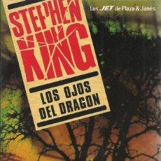 Libros de segunda mano: STEPHEN KING-LOS OJOS DEL DRAGÓN.LOS JET DE PLAZA & JANÉS 102/12.1990.. Lote 158619798