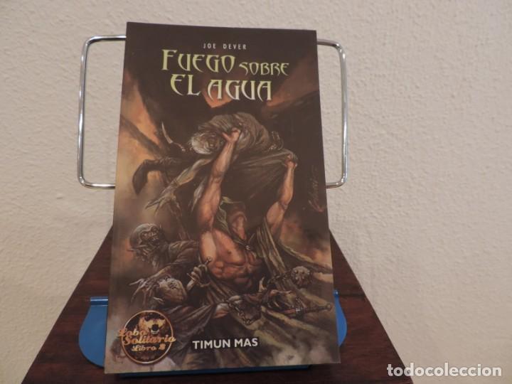 FUEGO SOBRE EL AGUA (JOE DEVER) EDITORIAL TIMUN MAS (Libros de Segunda Mano (posteriores a 1936) - Literatura - Narrativa - Ciencia Ficción y Fantasía)