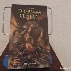 Libros de segunda mano: FUEGO SOBRE EL AGUA (JOE DEVER) EDITORIAL TIMUN MAS. Lote 159214022