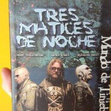 Libros de segunda mano: TRES MATICES DE NOCHE (MUNDO DE TINIEBLAS). Lote 159680514