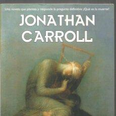 Libros de segunda mano: JONATHAN CARROLL. LOS DIENTES DE LOS ANGELES. LA FACTORIA DE IDEAS. Lote 159734702