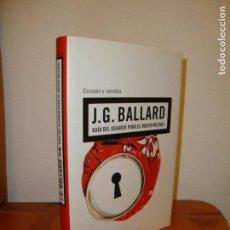 Libros de segunda mano: GUÍA DEL USUARIO PARA EL NUEVO MILENIO. ENSAYOS Y RESEÑAS - J. G. BALLARD - MINOTAURO, RARO. Lote 159878018