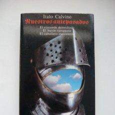 Libros de segunda mano: NUESTROS ANTEPASADOS. ITALO CALVINO. ALIANZA TRES. Lote 159893782