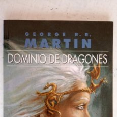 Libros de segunda mano: DOMINIO DE DRAGONES - GEORGE R.R. MARTIN - GIGAMESH FICCIÓN - 2012 - 159 PGS - 21,5 X 14,5 CMS.. Lote 160046726