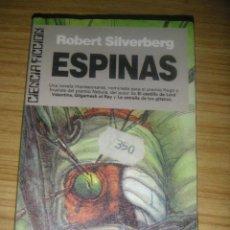 Libros de segunda mano - Espinas (Robert Silverberg) Ultramar bolsillo - 160258718