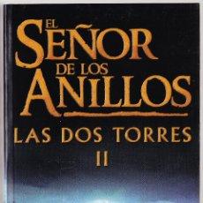 Libros de segunda mano: EL SEÑOR DE LOS ANILLOS - LAS DOS TORRES II - J R R TOLKIEN - MINOTAURO 2003. Lote 233973440