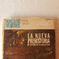 Libri di seconda mano: LA NUEVA PREHISTORIA Y OTROS CUENTOS - RENE REBETEZ - 1ª EDIC 1967- RARO. Lote 160572570