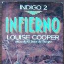 Libros de segunda mano: INFIERNO. LIBRO 2. LOUISE COOPER. Lote 160721558