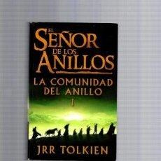 Libros de segunda mano: EL SEÑOR DE LOS ANILLOS. LA COMUNIDAD DEL ANILLO I. JRR TOLKIEN. MINOTAURO. Lote 161000934