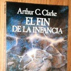 Libros de segunda mano: EL FIN DE LA INFANCIA POR ARTHUR C. CLARKE DE ED. MINOTAURO EN BARCELONA 2008. Lote 161344386