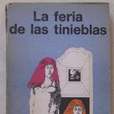 Libros de segunda mano: RAY BRADBURY. LA FERIA DE LAS TINIEBLAS. MINOTAURO, 1974. TAPA CARTULINA.. Lote 161459334