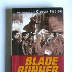 Libri di seconda mano: BLADE RUNNER - ¿SUEÑAN LOS ANDROIDES CON OVEJAS ELECTRICAS? - PHILIPH K. DICK. Lote 162432366