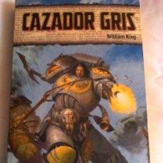 Libros de segunda mano: WILLIAM KING. CAZADOR GRIS.. Lote 162504466