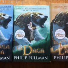 Libros de segunda mano: TRILOGIA LA MATERIA OSCURA, PHILIP PULLMAN,. Lote 162923870