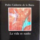 Libros de segunda mano: LA VIDA ES SUEÑO N°57 CÁTEDRA 1997. Lote 162931862