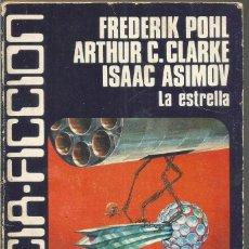 Libros de segunda mano - FREDERIK POHL. ARTHUR C. CLARKE. ISAAC ASIMOV. LA ESTRELLA. CARALT CIENCIA FICCION Nº 25 - 163530610